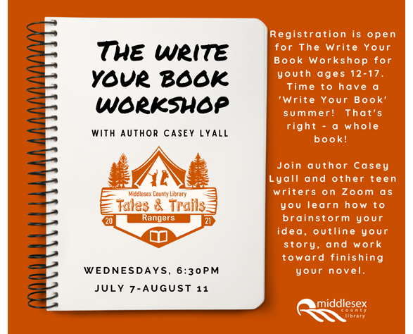 Time to have a 'Write Your Book' summer!  That's right - a whole book! Join author Casey Lyall and other teen writers on Zoom as you learn how to brainstorm your idea, outline your story, and work toward finishing your novel.  Chat with other writers your age and share your work (if you want to!) while learning how to provide feedback for others.  Join us and get that book written!