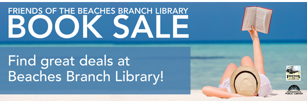 Graphic woman on beach reading a book with Friends of Beaches Branch logo and Jax Public Library logo.  Text: Friends of the Beaches Branch Book Sale, Find great deals at Beaches Branch Library.