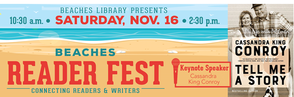 Beach art with text: Beaches Reader Fest; Saturday, Nov. 16, 2019, 10:30 a.m. - 2:30 p.m., keynote speaker Cassandra King Conroy; image of book cover, Tell Me a Story.