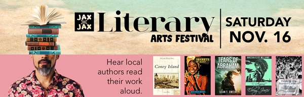 Graphic: Jax by Jax Literary Arts Festival, Saturday, Nov. 16, Hear local authors read their work aloud; image of man with books on head and various book covers.