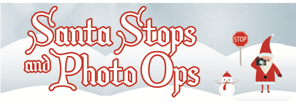 Graphic of Santa and Snowman with text: Santa Stops and Photo Ops