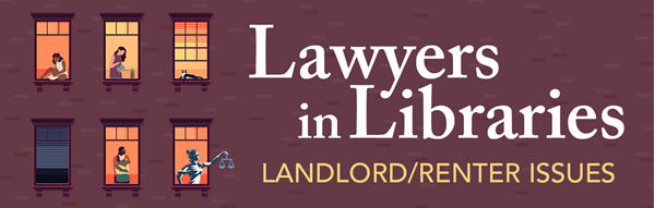 Graphic of apartment windows and text: Lawyers in Libraries, Landlord/Renter Issues