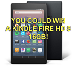 You could win a Kindle Fire 8 HD, 16 gigabyte!