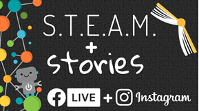 STEAM and Stories