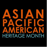 Box containing the words Asian Pacific American Heritage Month.