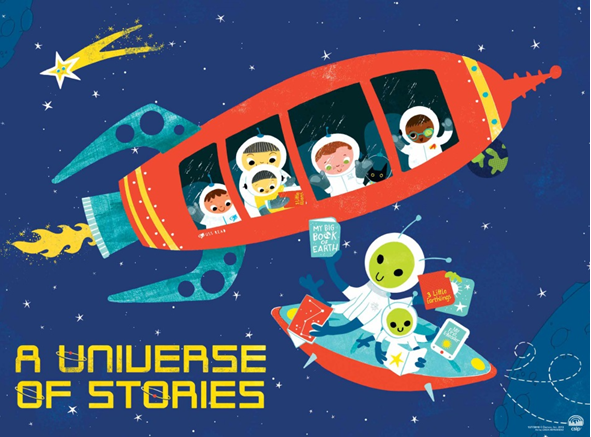 "Colorful illustration of kids in a rocket meeting aliens in a UFO. All are holding books and reading. Blocky yellow text reads ""A Universe of Stories."""