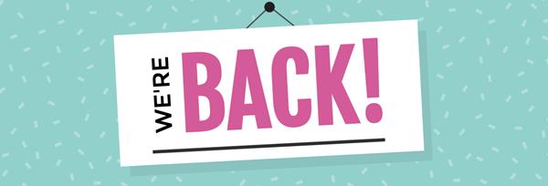 We're Back Reopening E-Blast Header