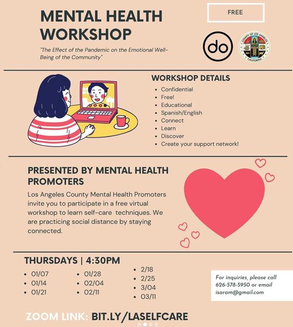 Mental Health Workshops. Thursdays at 4:30. Zoom link:  https://bit.ly/laselfcare