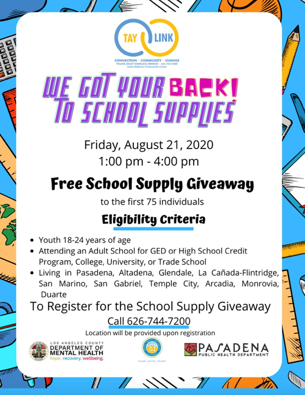 Free School Supply Giveaway for students ages 18-24. Call 626-744-7200 to register.