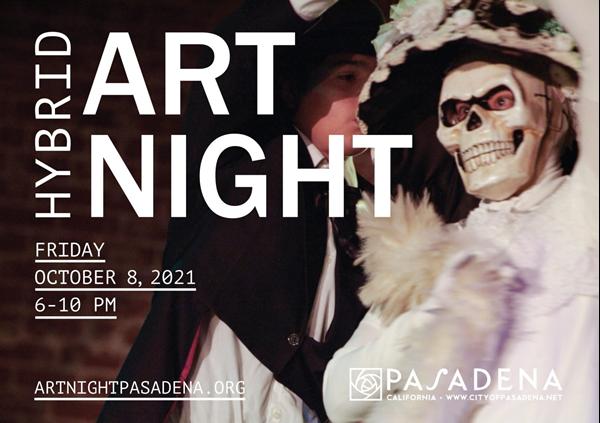 ArtNight Pasadena. Click for details https://www.cityofpasadena.net/artnight/