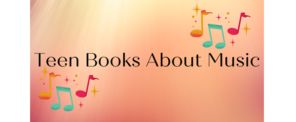 Teen Books About Music