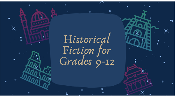 Historical Fiction for Highschool Readers