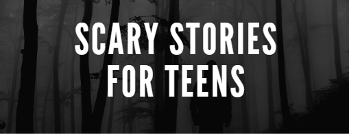 """The text """"Scary Stories for Teens"""" overlays a black and grey image of dead trees and the silhouette of person."""