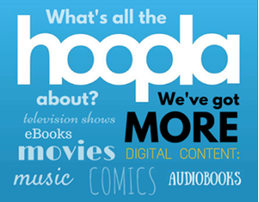 What's all the Hoopla about? We got more movies, audiobooks, comics, audiobooks, music, and books.