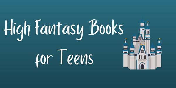 """Image says """"High Fantasy for Teens"""" and has a castle"""
