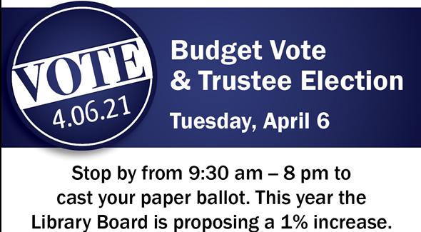 Budget Vote & Trustee Election
