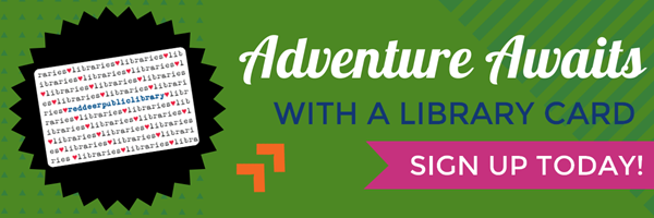 Sign up for a library card.