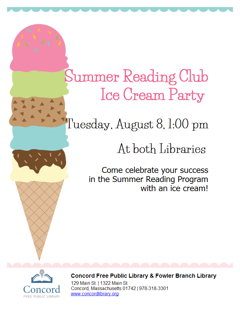 Join Your Friends At Either Library For An End Of The Summer Reading Club  Ice Cream Party This Is A Celebration Of Many Hours Spent Reading