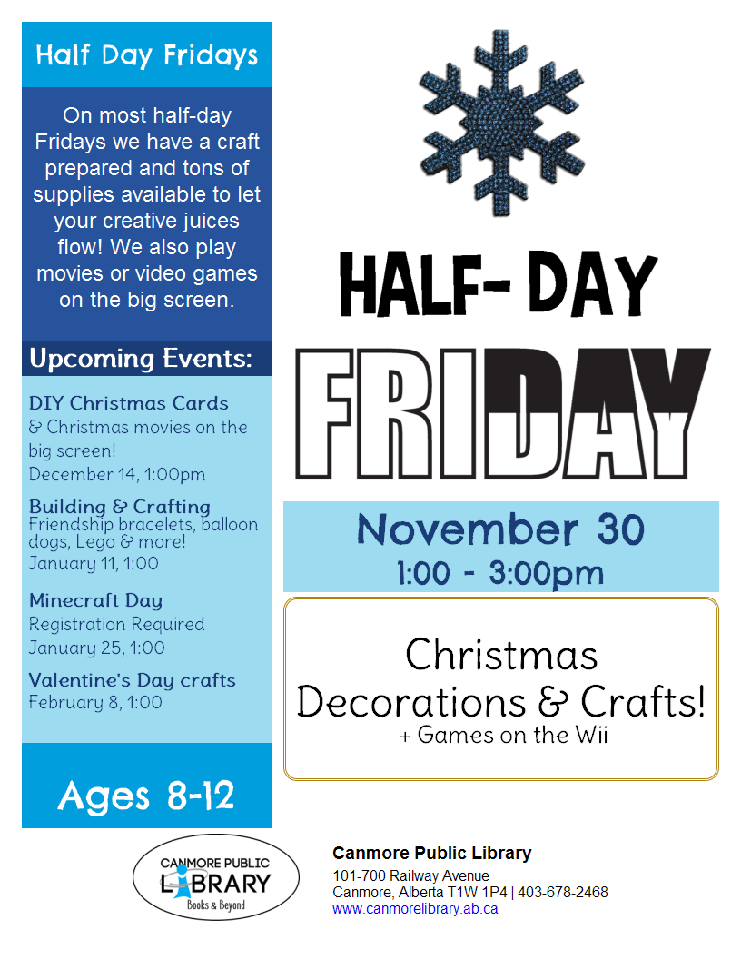 half day fridays canmore library